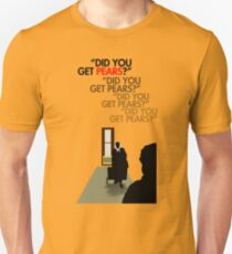 Did you get pears? T-Shirt