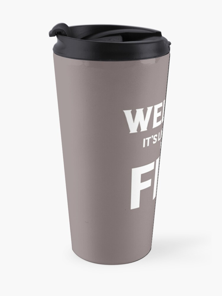 Alternate view of Welding Like Sewing With Fire Funny Welder's Gift T-Shirt Travel Mug