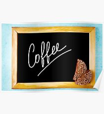 Chalk Board with White Text Coffee in Wooden Frame Poster