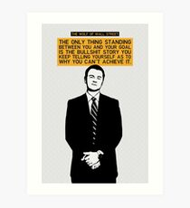 The Only Thing Standing Between You And Your Goal - Wolf of Wall Street Art Print