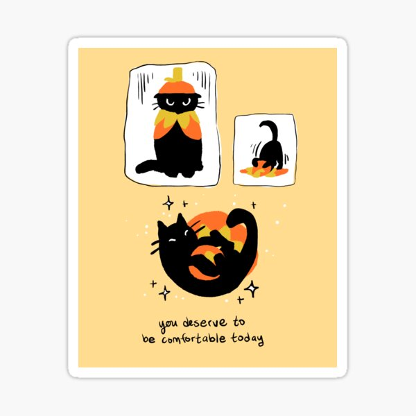 """You Deserve To Be Comfortable"" Pumpkin Costume Cat Comic Sticker"