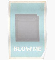 """Blow Me"" Cartridge Poster Poster"