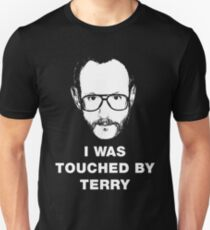 I WAS TOUCHED BY TERRY T-Shirt