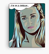 I'm in a dream - Dolores, Westworld Canvas Print