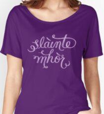 Slainte Mhor - Outlander Women's Relaxed Fit T-Shirt