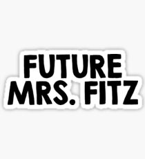 Future Mrs. Fitz Sticker