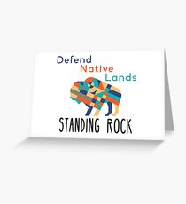 Standing Rock! Greeting Card