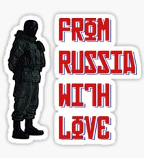 From Russia with love.... Sticker