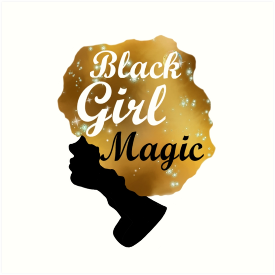 Quot Black Girl Magic Quot Art Prints By Weirdghosts Redbubble