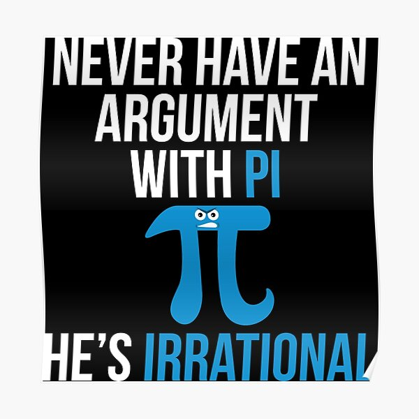 Pi is Irrational Poster