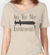 Gladiator - Are You Not Entertained?! Women's Relaxed Fit T-Shirt
