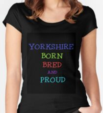 YORKSHIRE BORN BRED AND PROUD Women's Fitted Scoop T-Shirt