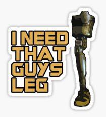 I Need That Guys Leg Sticker