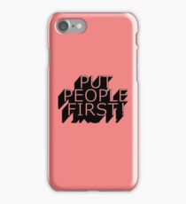 Put People First! iPhone Case/Skin
