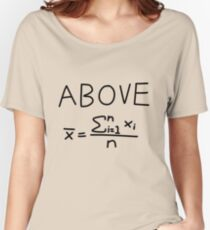 Above Average Women's Relaxed Fit T-Shirt