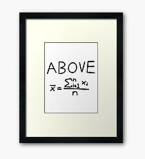 Above Average Framed Print