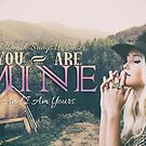 You Are Mine, I Am Yours by Daniel Lucas