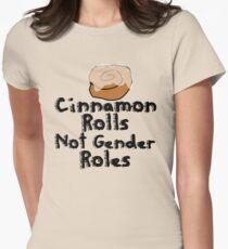 Cinnamon Rolls nicht Geschlechterrollen Tailliertes T-Shirt