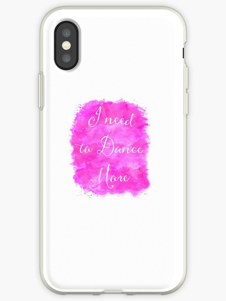\'I need to Dance More Motivational Quote Wall Art Inspirational Quotes \'  iPhone Case by SilverSpiral