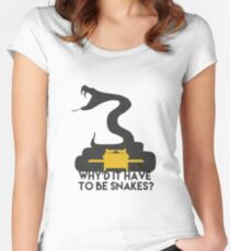 Why'd it have to be Snakes? Women's Fitted Scoop T-Shirt