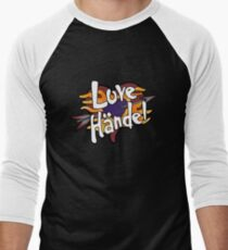 Love Handel - Band T-Shirt