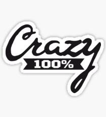 schriftzug 100 hundert prozent elegant text schrift logo design cool crazy verrückt verwirrt blöd dumm komisch gestört  Sticker