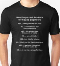 Sound Engineer's mantra ... white type Unisex T-Shirt