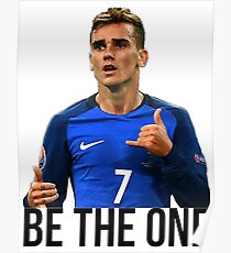 Antoine Griezmann - Be the one Poster