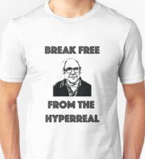 Break free from the hyperreal Unisex T-Shirt