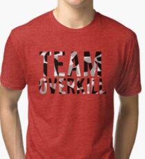 Team Overkill Tri-blend T-Shirt