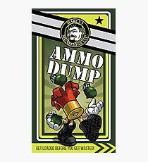 AMMO DUMP! Photographic Print