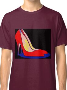 All You Need is Red Pumps Classic T-Shirt