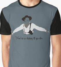 Tombstone: You're a Daisy if ya Do. Graphic T-Shirt