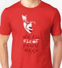 Stephen King's It - We All Float Down Here Unisex T-Shirt