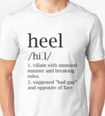 Heel definition Unisex T-Shirt