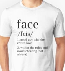 Face defitinion T-Shirt
