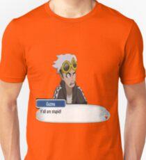 "Guzma ""Ya'll are stupid!"" Unisex T-Shirt"