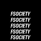 FSOCIETY - MR. ROBOT by mads97