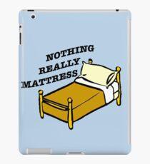 Nothing Really Mattress iPad Case/Skin