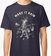 Dollar bills kitten - make it rain money cat Classic T-Shirt