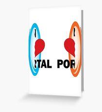 I love Portal! Greeting Card