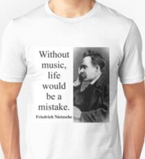 Without Music - Nietzsche Unisex T-Shirt