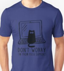 I'm from tech support T-Shirt