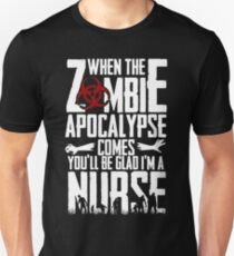 Zombie Apocalypse Nurse Unisex T-Shirt