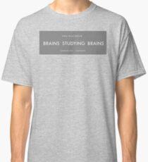 Brains studying Brains Classic T-Shirt