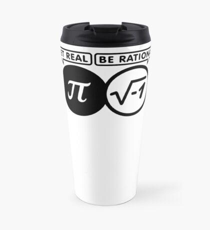 Get Real - Be Rational VRS2 Travel Mug