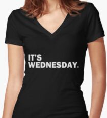 It's Wednesday Day Of The Week T-Shirt - Hump Day Funny Women's Fitted V-Neck T-Shirt
