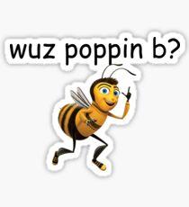 Wuz Poppin B Bee Movie wuss poppin Meme Comic Sans Sticker
