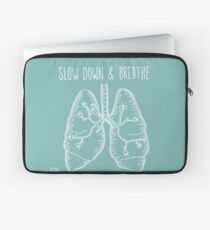 Slow Down & Breathe Laptop Sleeve