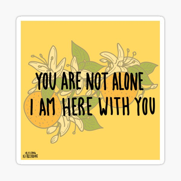 Here With You Sticker
